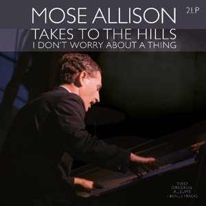 vinyl 2LP MOSE ALLISON Takes To the Hills/I Don't Worry About a Thing