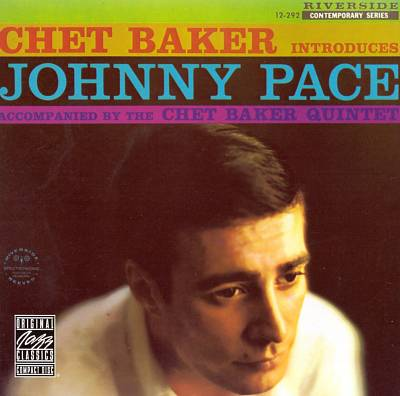 vinyl LP Chet Baker Introduces Johnny Pace