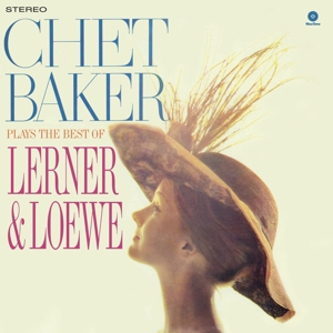 vinyl LP Chet Baker Plays The Best Of Lerner & Loewe