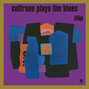 vinyl LP John Coltrane ‎Coltrane Plays The Blues
