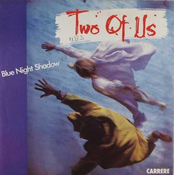 "vinyl 7""SP TWO OF US Blue Night Shadow"