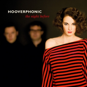 vinyl LP HOOVERPHONIC THE NIGHT BEFORE