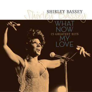 vinyl LP SHIRLEY BASSEY What Now My Love