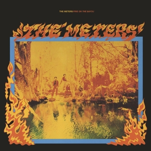 vinyl 2LP THE METERS FIRE ON THE BAYOU + 5