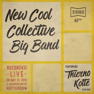"vinyl 7""  New Cool Collective Big Band featuring Thierno Koite Yassa / Myster Tier"