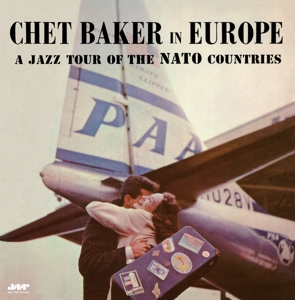 vinyl LP Chet Baker ‎In Europe A Jazz Tour Of The Nato Countries