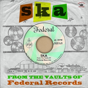vinyl LP Various ‎Ska From The Vaults Of Federal Records