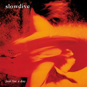 vinyl LP SLOWDIVE JUST FOR A DAY