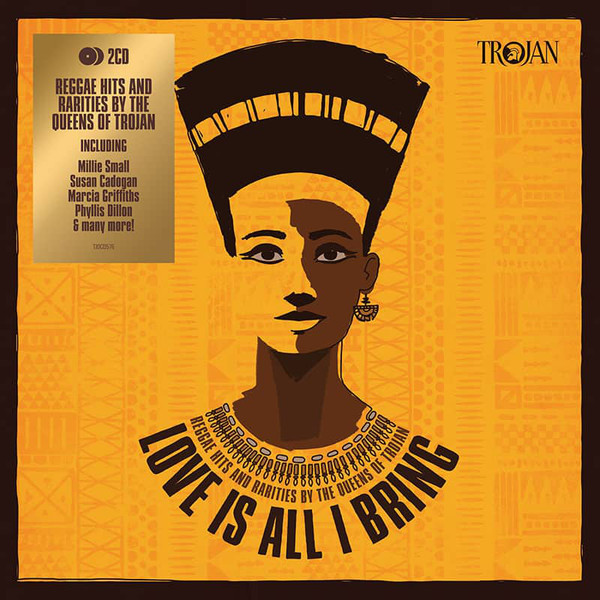 vinyl 2LP V/A TROJAN  Love Is All I Bring - Reggae Hits And Rarities By The Queens Of Trojan