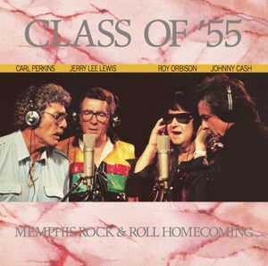 vinyl LP Class of '55 Memphis Rock & Roll Homecoming ORBISON/CASH/LEWIS/PERKINS