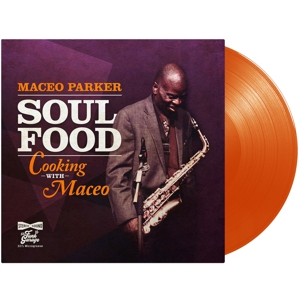 vinyl LP Maceo Parker ‎Soul Food Cooking With Maceo (Orange translucent Vinyl)