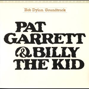 vinyl LP Bob Dylan ‎Pat Garrett & Billy The Kid - Original Soundtrack Recording (MoFi)