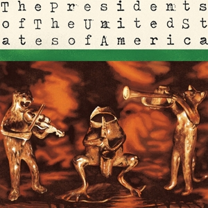vinyl LP The Presidents Of The United States Of America