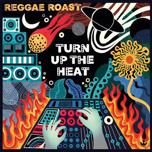 vinyl 2LP REGGAE ROAST TURN UP THE HEAT (45 RPM Orange vinyl)