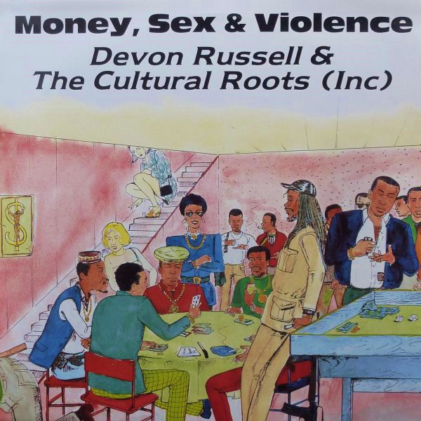 LP DEVON RUSSEL & THE CULTURAL ROOTS Money, Sex & Violence