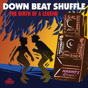 vinyl 2LP Various Down Beat Shuffle The Birth Of A Legend