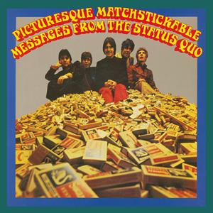 vinyl 2LP STATUS QUO PICTURESQUE MATCHSTICKABLE MESSAGES FROM THE STATUS QUO (Mono & Stereo Flaming vinyl)