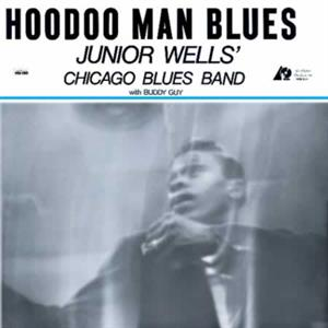 vinyl 2LP Junior Wells' Chicago Blues Band With Buddy Guy ‎Hoodoo Man Blues (45 RPM Audiophile)