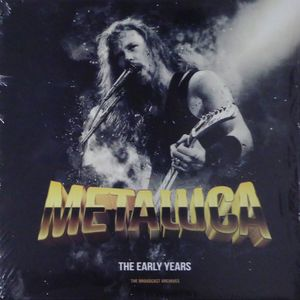 vinyl LP Metallica The Early Years / Radio Broadcast Archives