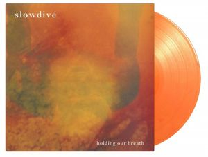 "vinyl 12"" SLOWDIVE HOLDING OUR BREATH"
