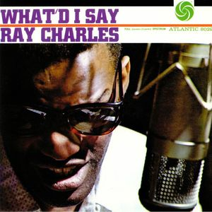 vinyl LP RAY CHARLES WHAT'D I SAY (MONO)