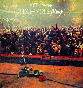 vinyl LP NEIL YOUNG Time Fades Away