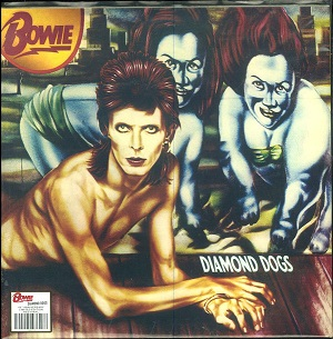vinyl LP DAVID BOWIE DIAMOND DOGS (45TH ANNIVERSARY)