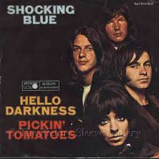 "vinyl 7""SP SHOCKING BLUE Hello Darkness"