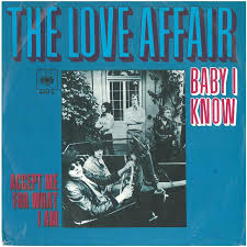 "vinyl 7""SP THE LOVE AFFAIR Baby I Know"