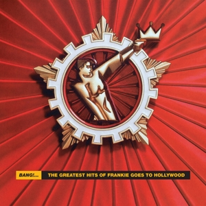 vinyl 2LP Frankie Goes To Hollywood Bang!... The Greatest Hits Of Frankie Goes To Hollywood