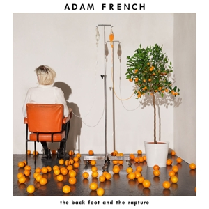vinyl LP Adam French The Back Foot And The Rapture