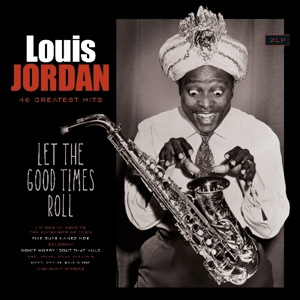 vinyl 2LP LOUIS JORDAN Let the Good Times Roll