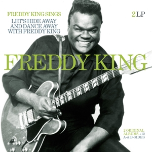 vinyl 2LP Freddie King ‎– Freddie King Sings & Let's Hide Away And Dance Away With Freddie King