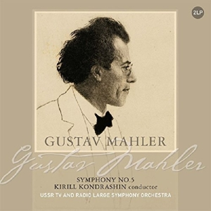 vinyl 2LP Gustav Mahler, Kirill Kondrashin* Conductor, USSR TV And Radio Large Symphony Orchestra Symphony No. 5
