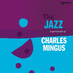 vinyl LP Charles Mingus ‎The Jazz Experiments Of Charles Mingus