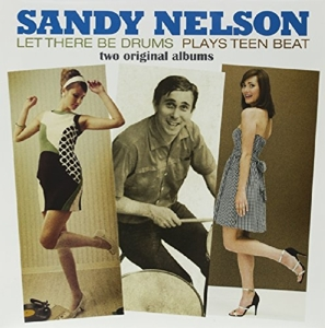 vinyl LP Sandy Nelson ‎Let There Be Drums + Plays Teen Beat