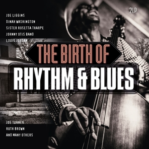 vinyl 2LP V/A The Birth of Rhythm & Blues