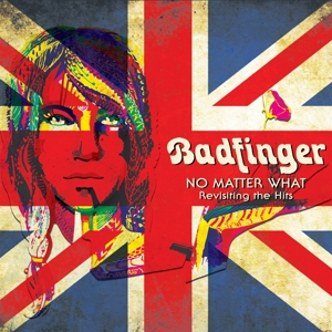 vinyl LP Various Badfinger No Matter What - Revisiting the Hits
