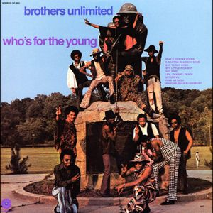 vinyl LP Brothers Unlimited Who's For the Young