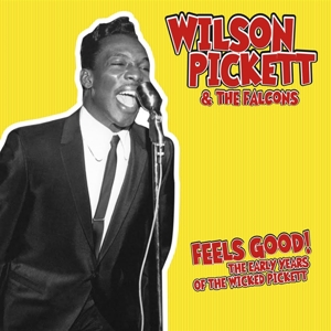 vinyl LP Wilson Pickett & The Falcons Feels Good The Early Years Of The Wicked Pickett