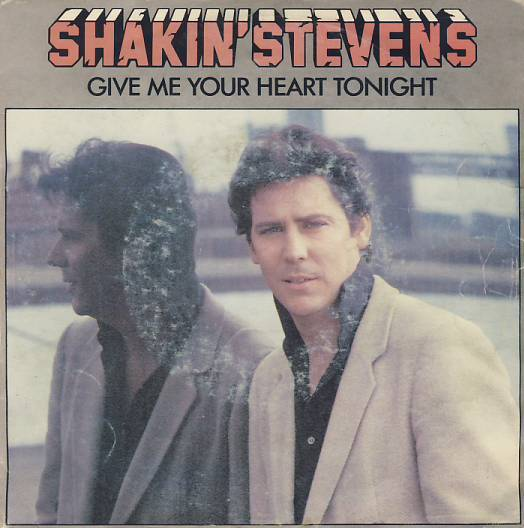 "7""SP SHAKIN STEVENS - Give Me Your Heart"