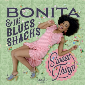 vinyl LP BONITA & the Blues Shacks Sweet Thing