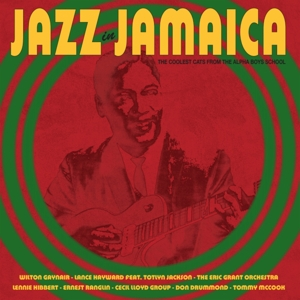 vinyl LP V/A Jazz In Jamaica - the Coolest Cats From the Alpha Boys School