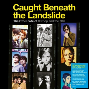 vinyl 2LP V/A Caught Beneath the Landslide - The Other Side Of Britpop And The 90's