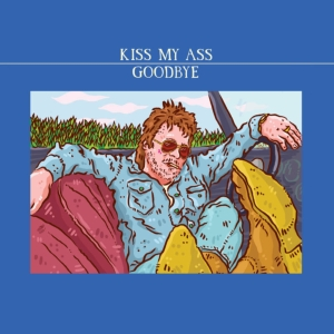 vinyl 2LP V/A Kiss My Ass Goodbye (RSD 2021)