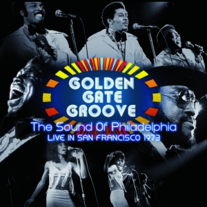 vinyl 2LP Various Artists Golden Gate Groove: The Sound Of Philadelphia Live In San Francisco 1973 (RSD 2021)