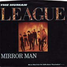 "vinyl 7""SP HUMAN LEAGUE  Mirror Man"