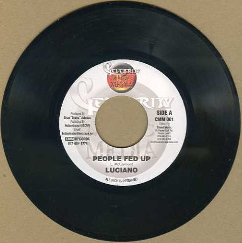 "vinyl 7""SP LUCIANO People Fed Up"