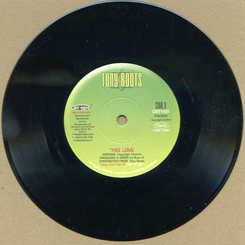 "vinyl 7""SP TONY ROOTS This Love"