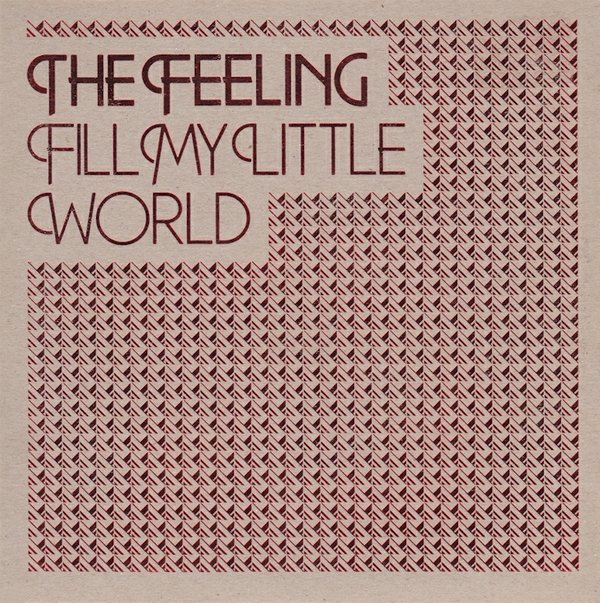 "vinyl 7""SP THE FEELING Fill My Little World"